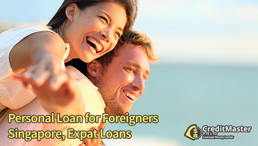 Personal Loan for Foreigners Singapore, Expat Loans