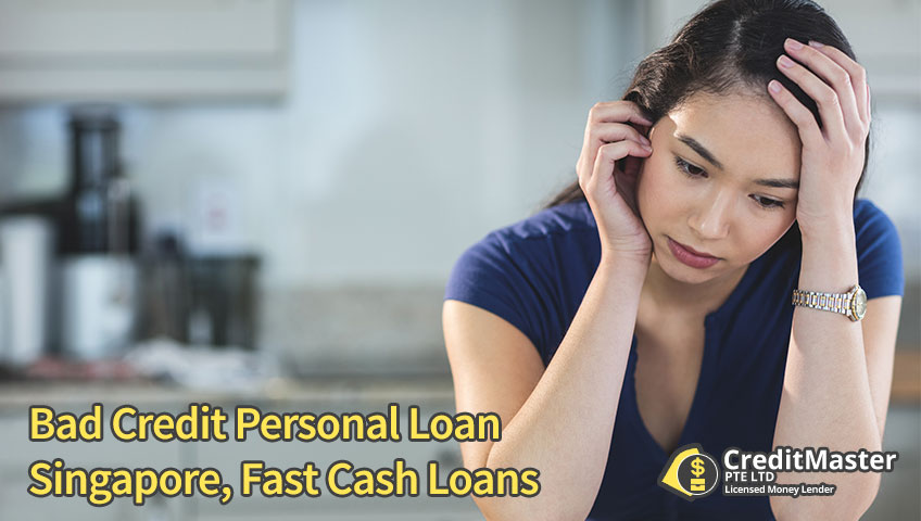Bad Credit Personal Loan Singapore, Fast Cash Loans