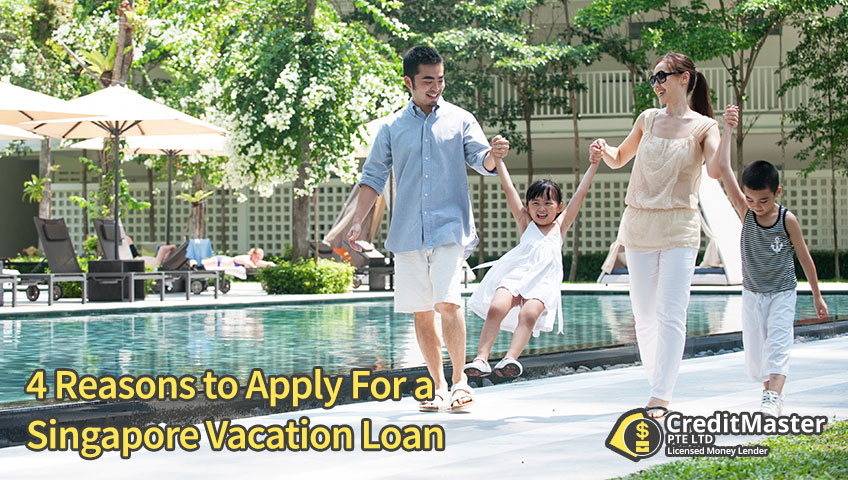 4 Reasons to Apply For a Singapore Vacation Loan