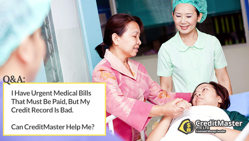 I Have Urgent Medical Bills That Must Be Paid, But My Credit Record Is Bad. Can CreditMaster Help Me?