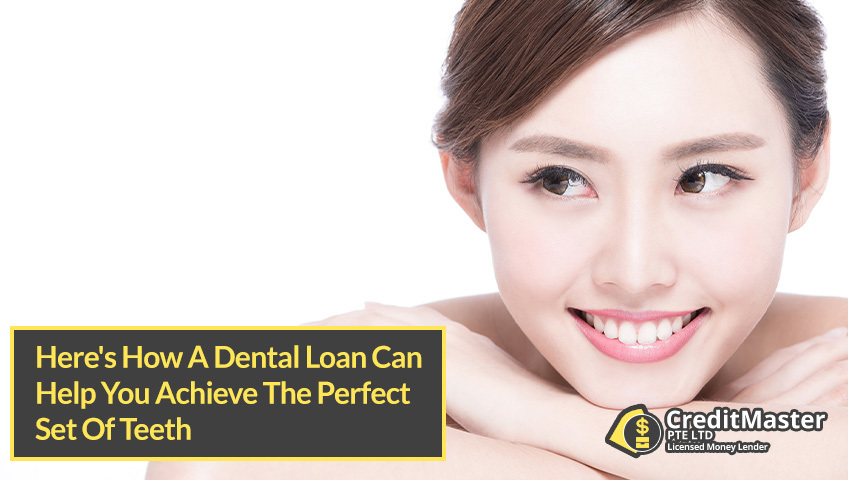 Here-How-A-Dental-Loan-Can-Help-You-Achieve-The-Perfect-Set-Of-Teeth