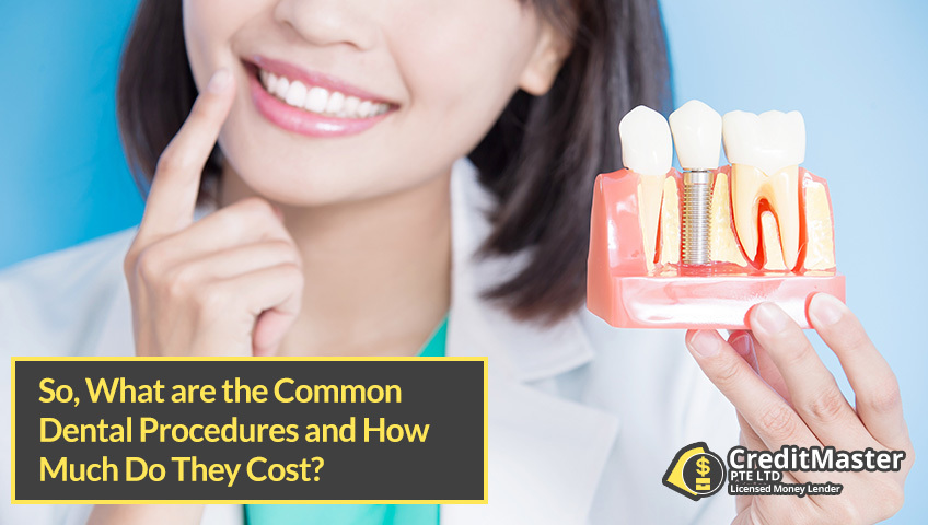 So-What-are-the-Common-Dental-Procedures-and-How-Much-Do-They-Cost