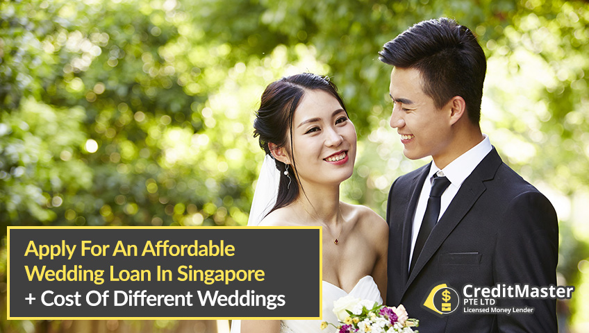 Apply For A Wedding Loan In Singapore And Find Out The Cost Of Different Weddings In Singapore 2020