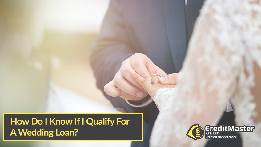 How-Do-I-Know-If-I-Qualify-For-A-Wedding-Loan-CreditMaster
