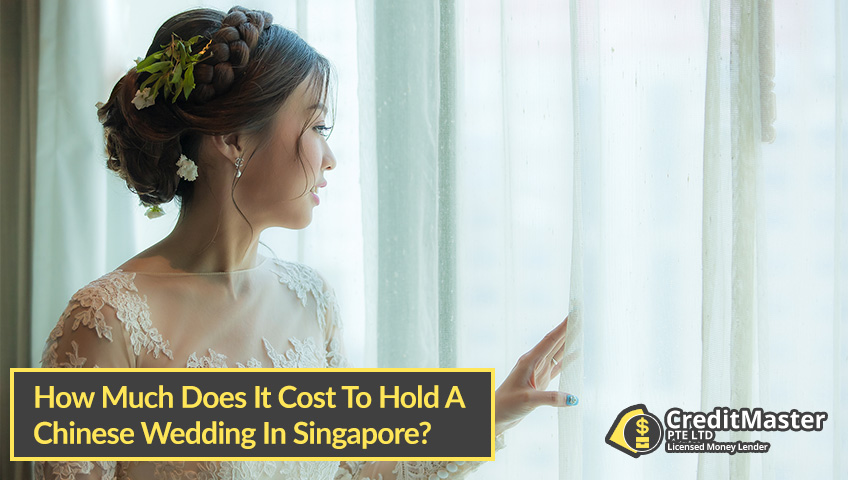 How-Much-Does-It-Cost-To-Hold-A-Chinese-Wedding-In-Singapore-CreditMaster