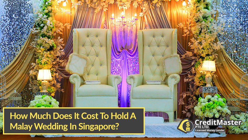 How-Much-Does-It-Cost-To-Hold-A-Malay-Wedding-In-Singapore-CreditMaster