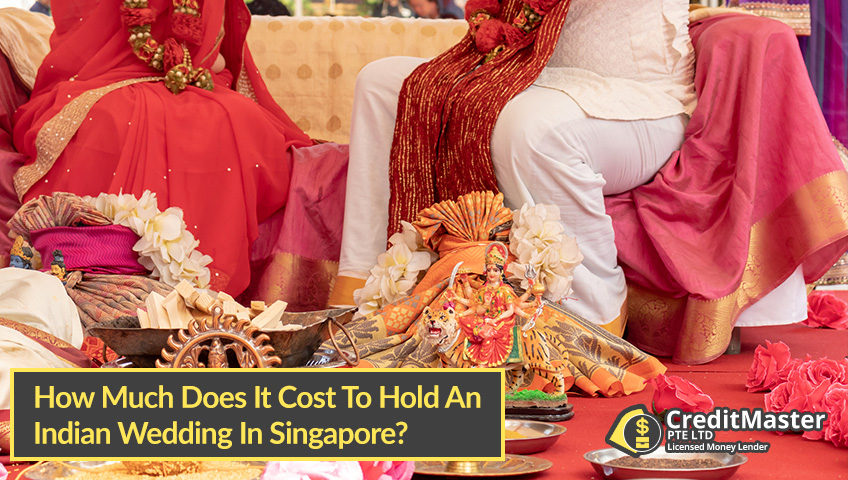 How-Much-Does-It-Cost-To-Hold-An-Indian-Wedding-In-Singapore-CreditMaster