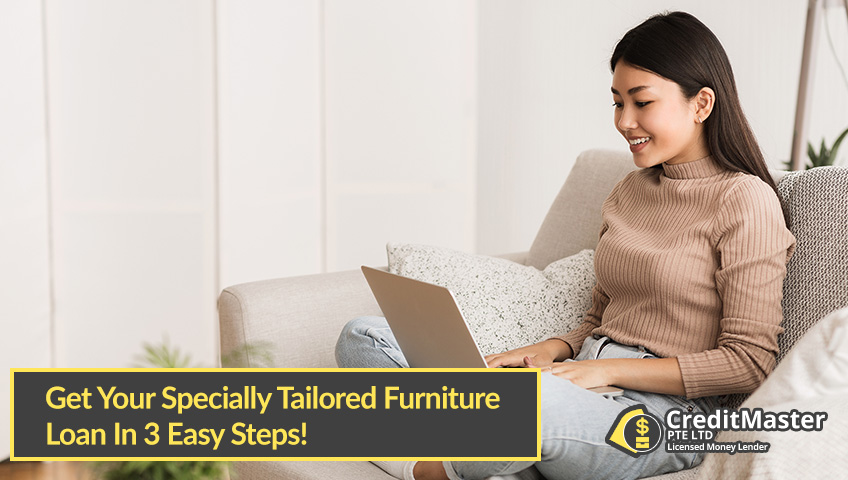 Get-Your-Specially-Tailored-Furniture-Loan-In-3-Easy-Steps