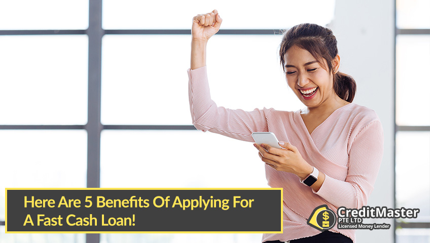 Here-Are-5-Benefits-Of-Applying-For-A-Fast-Cash-Loan