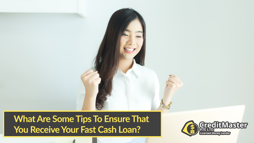 What-Are-Some-Tips-To-Ensure-That-You-Receive-Your-Fast-Cash-Loan