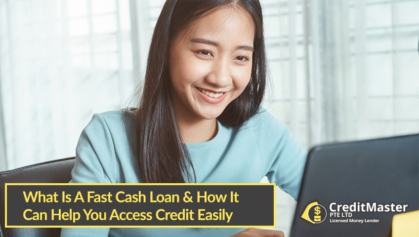 What-Is-A-Fast-Cash-Loan-&-How-It-Can-Help-You-Access-Credit-Easily