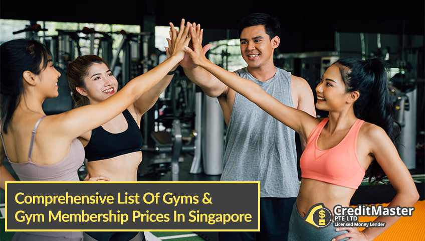 Comprehensive-List-Of-Gyms-And-Gym-Membership-Prices-In-Singapore CreditMaster-Licensed-Moneylender