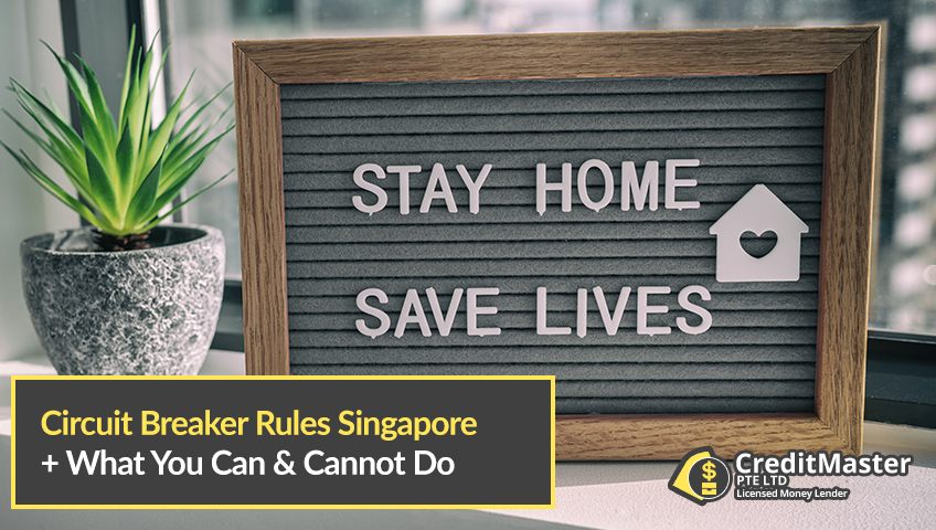 Circuit Breaker Rules Singapore