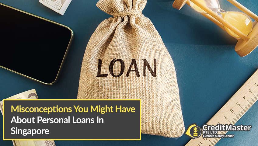 Misconceptions-You-Might-Have-About-Personal-Loans-In-Singapore-CreditMaster-